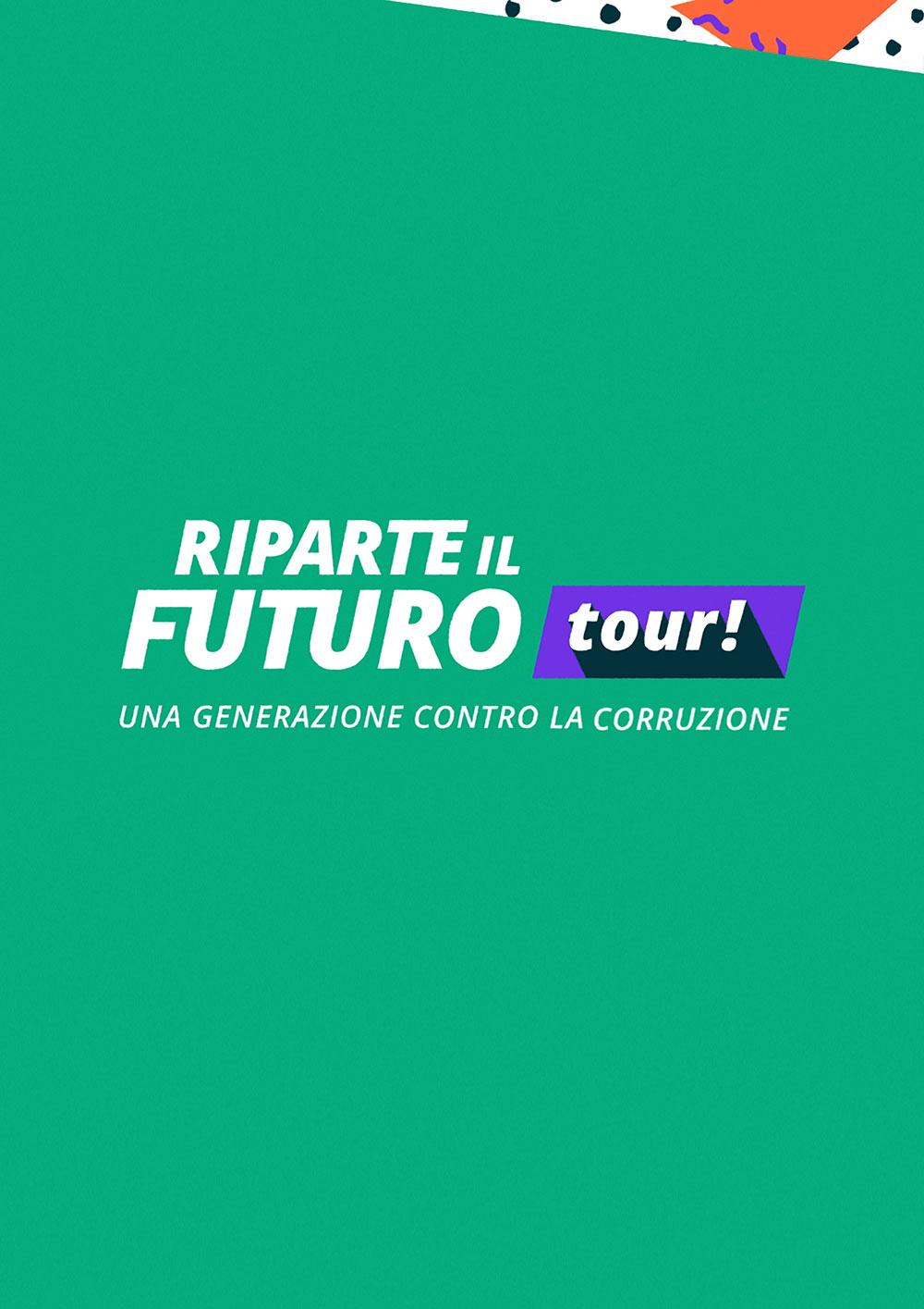 RIPARTE IL FUTURO TOUR